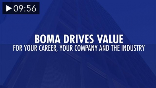 BOMA Drives Value – For Your Career, Your Company and the Industry